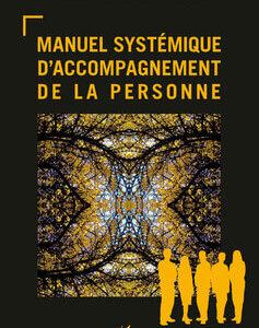 Livre de Frédéric Demarquet «Manuel Systémique d'accompagnement de la personne»